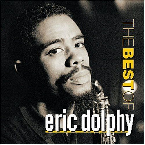 Eric Dolphy / The Best Of Eric Dolphy