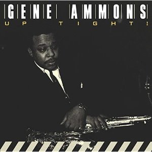 Gene Ammons / Up Tight!