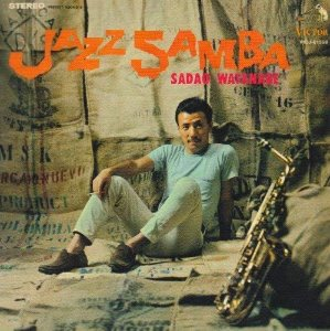 Sadao Watanabe / Jazz Samba (K2HD, LIMITED, LP MINIATURE)