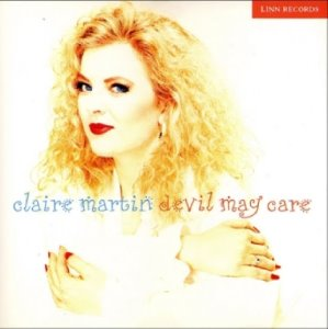 Claire Martin / Devil May Care
