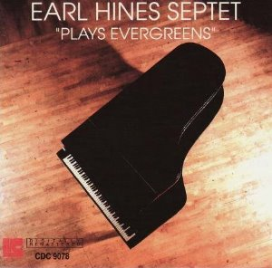 Earl Hines / Plays Evergreens