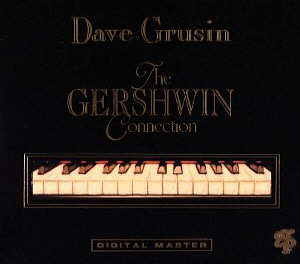 Dave Grusin / The Gershwin Connection