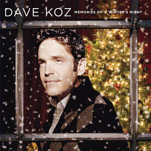 Dave Koz / Memories Of A Winter's Night