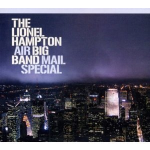 Lionel Hampton / Air Big Band Mail Special (2CD)