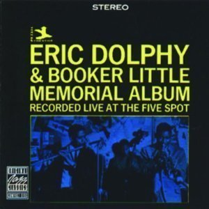 Eric Dolphy & Booker Little / Memorial Album