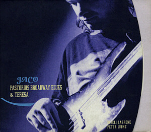 Jaco Pastorius / Broadway Blues & Teresa (DIGI-PAK, 2CD)